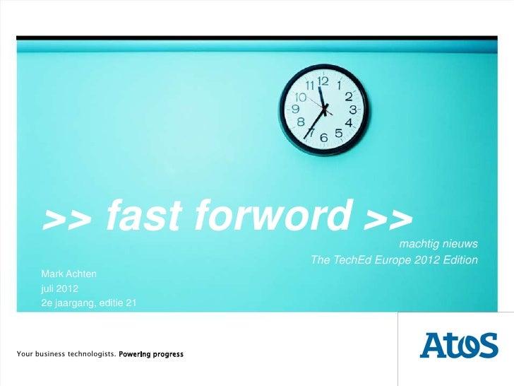 >> fast forword >>                                        machtig nieuws                                                 T...