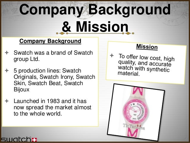 swatch case anaysis Bpmm6013 marketing management – case study 2 – the birth of swatch introduction by looking at the people surrounding us nowadays especially to most teenagers, most of them are wearing watches with different kind of types, brands, shapes, colours and many more characteristics.