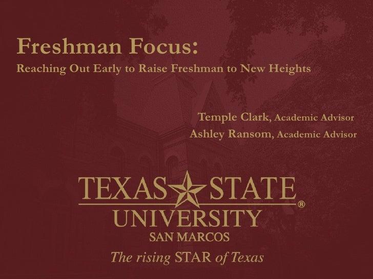 Freshman Focus: Reaching Out Early to Raise Freshmen to New Heights