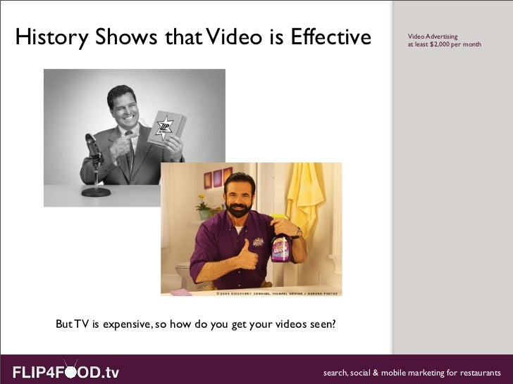 History Shows that Video is Effective                                           Video Advertising                         ...