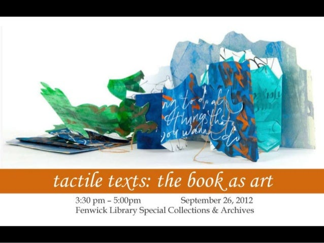 Tactile Texts: The Art of the Book