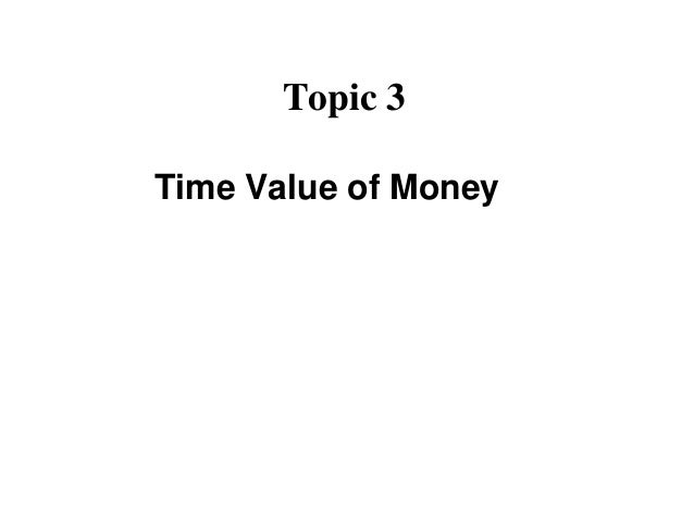 time value of money paper 3 essay Find the present value of a 3-year will complete your papers in 6 hours on time delivery money-back and my paper was delivered on time and i was served by.