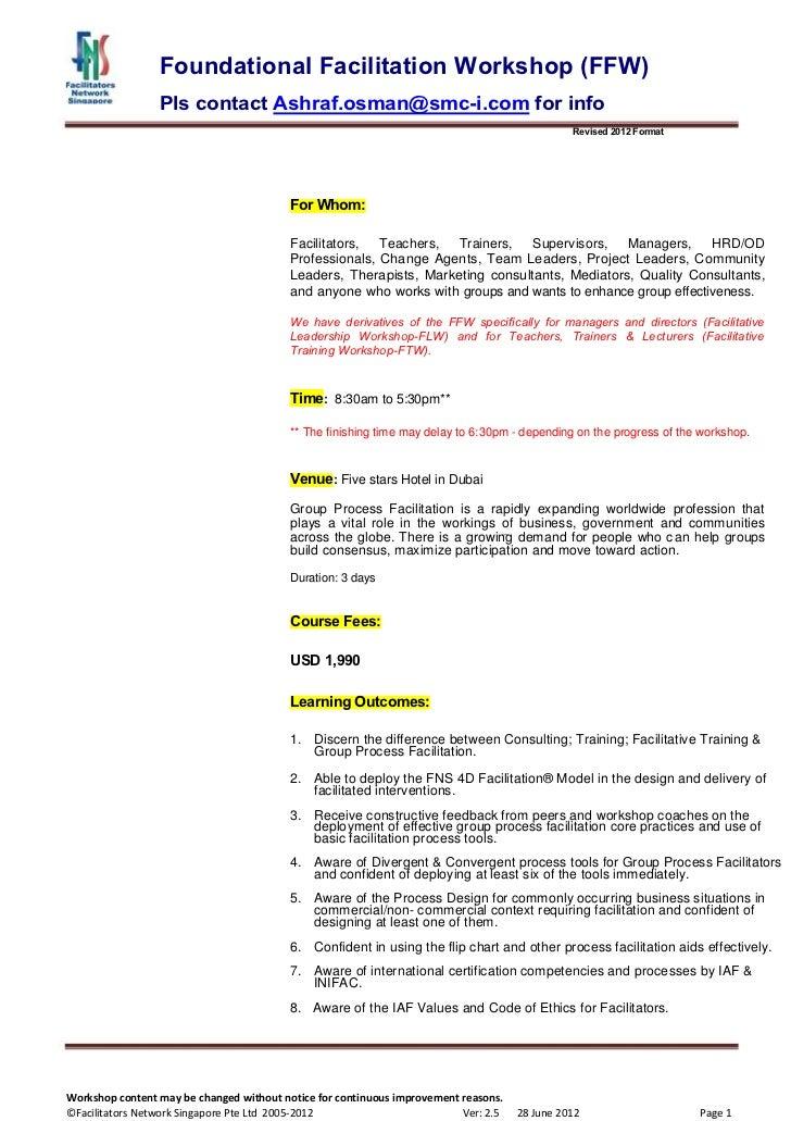 Foundational Facilitation Workshop (FFW)                 Pls contact Ashraf.osman@smc-i.com for info                      ...