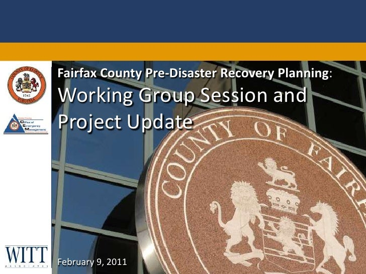 Fairfax County Pre-Disaster Recovery Planning: Working Group Session and Project Update