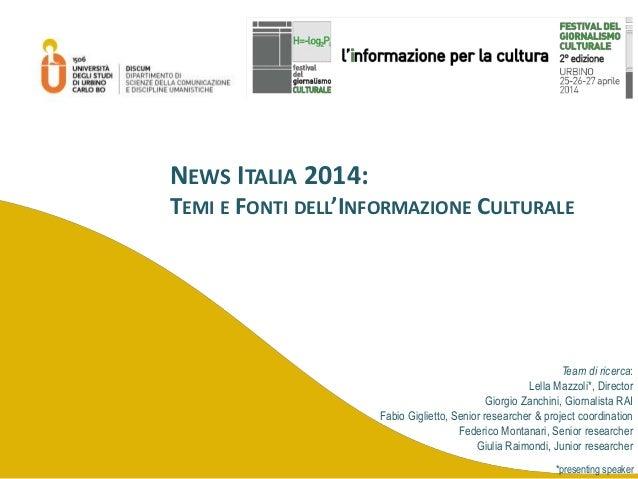 News Italia 2014: Temi e Fonti dell'Informazione Culturale