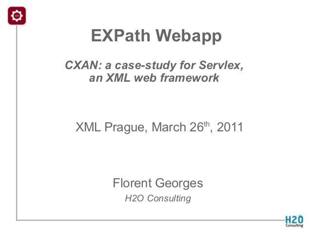 EXPath Webapp - CXAN: a case-study for Servlex, an XML web framework