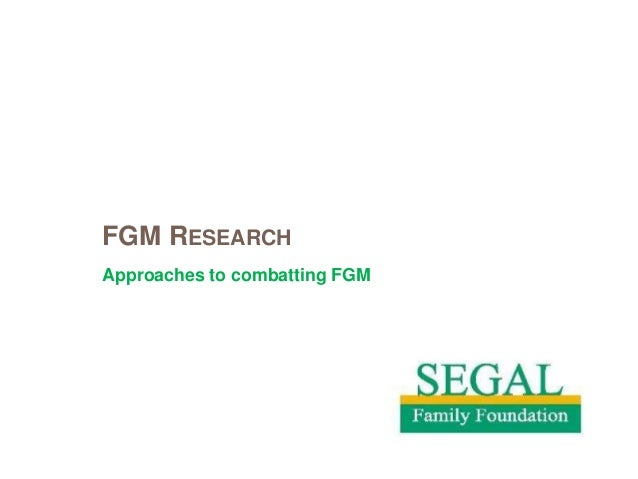 FGM RESEARCHApproaches to combatting FGM