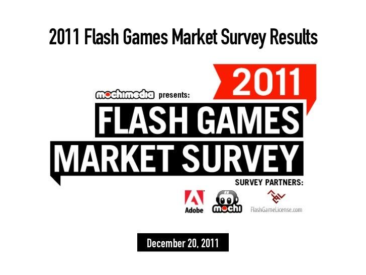 2011 Flash Games Market Survey