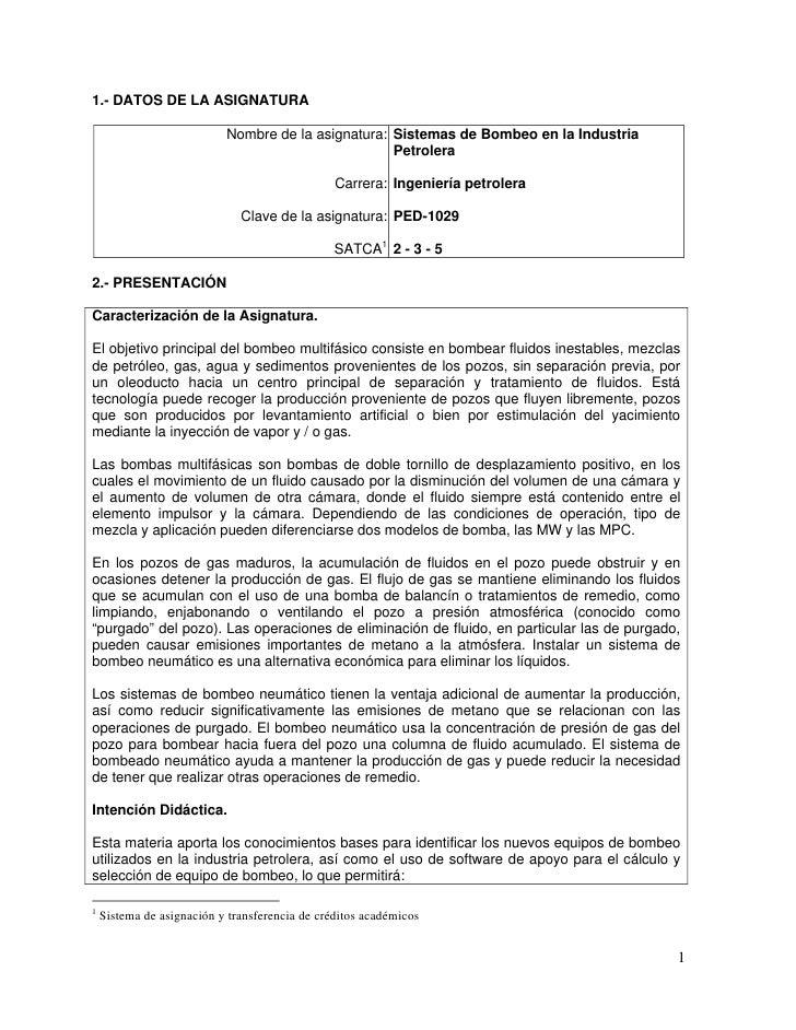 1.- DATOS DE LA ASIGNATURA                           Nombre de la asignatura: Sistemas de Bombeo en la Industria          ...