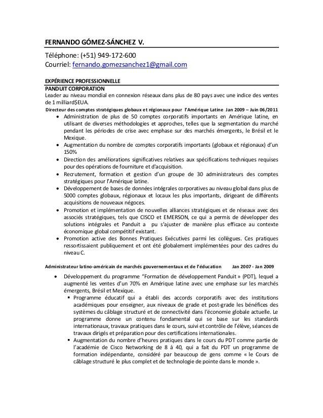 FERNANDO GÓMEZ-SÁNCHEZ V.Téléphone: (+51) 949-172-600Courriel: fernando.gomezsanchez1@gmail.comEXPÉRIENCE PROFESSIONNELLEP...