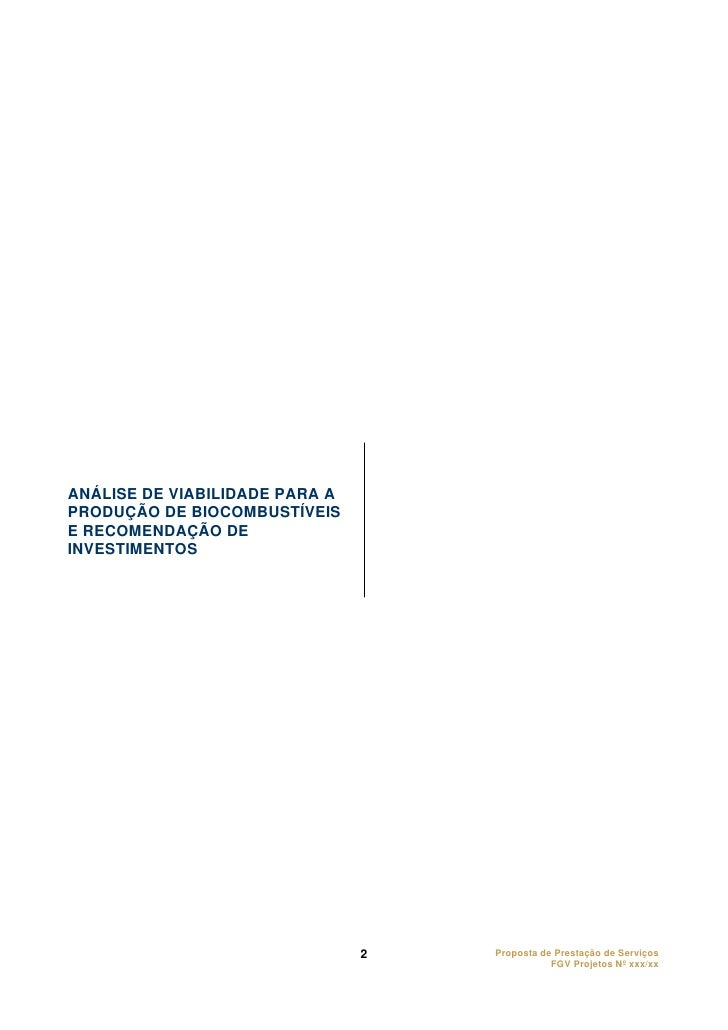 ANÁLISE DE VIABILIDADE PARA A PRODUÇÃO DE BIOCOMBUSTÍVEIS E RECOMENDAÇÃO DE INVESTIMENTOS                                 ...