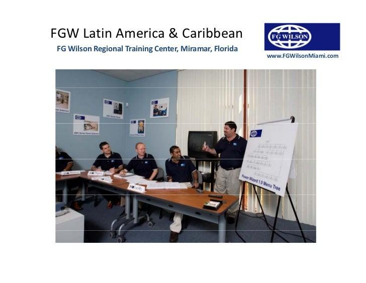 FGWLatinAmericaCaribbean FGWilsonRegionalTrainingCenter,Miramar,Florida             g             g             ...