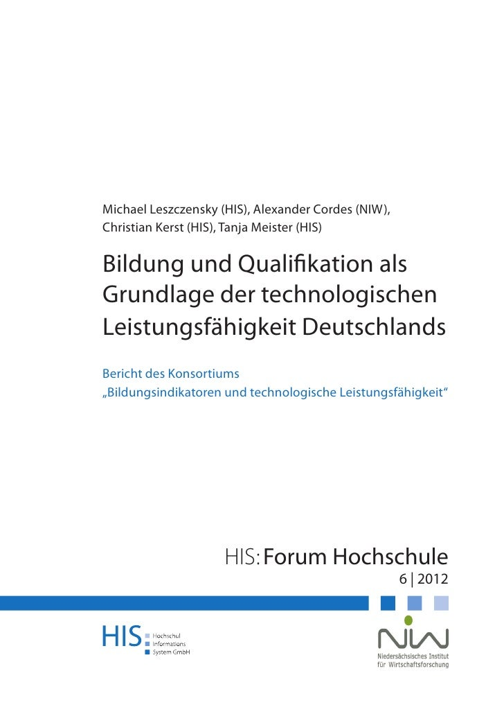 Michael Leszczensky (HIS), Alexander Cordes (NIW),Christian Kerst (HIS), Tanja Meister (HIS)Bildung und Qualifikation alsG...