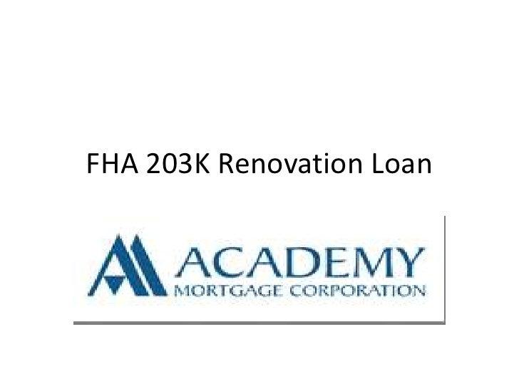 FHA 203K Renovation Loan<br />
