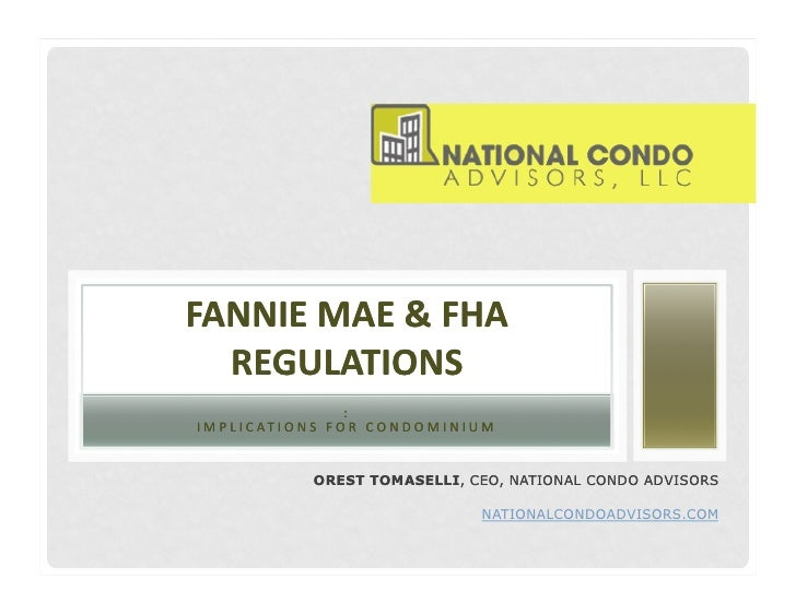 2011 Fannie Mae and FHA Guidelines:  Implications for Condos