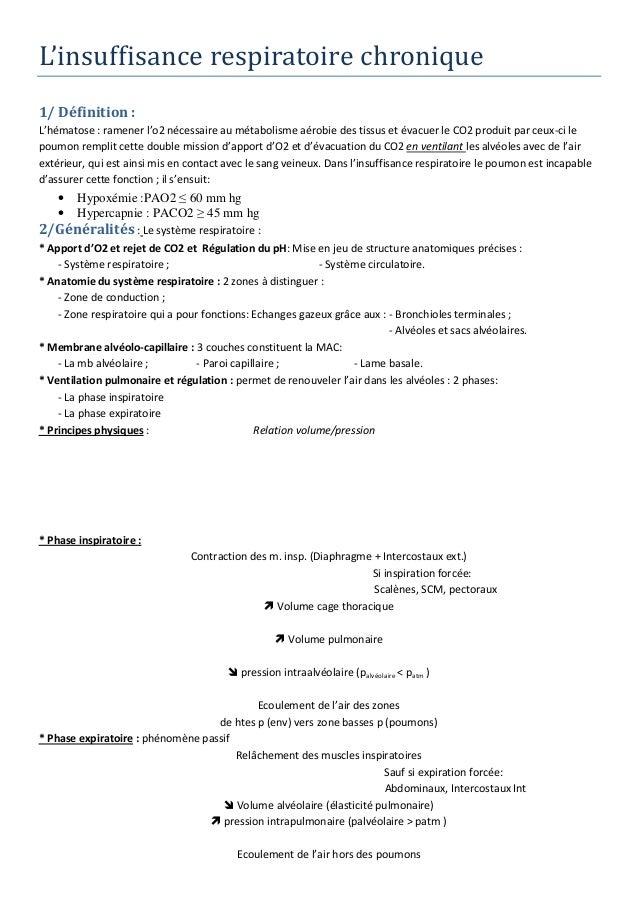 L'insuffisance respiratoire chronique 1/ Définition : L'hématose : ramener l'o2 nécessaire au métabolisme aérobie des tiss...
