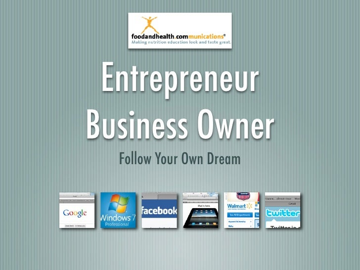 Entrepreneur Business Owner   Follow Your Own Dream