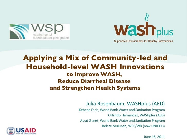 Applying a Mix of Community-led and Household-level WASH Innovations to Improve WASH, Reduce Diarrheal Disease, and Strengthen Health Systems