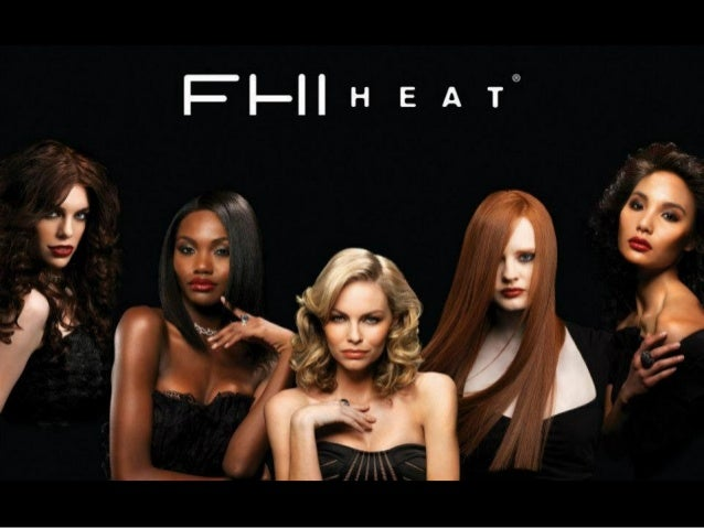 FHI Heat ® Hair Care & Styling Tools Product Overview