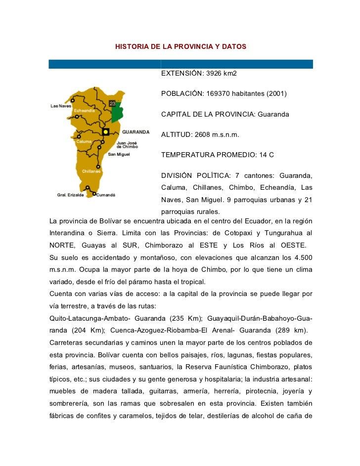 HISTORIA DE LA PROVINCIA Y DATOS                                           EXTENSIÓN: 3926 km2                            ...