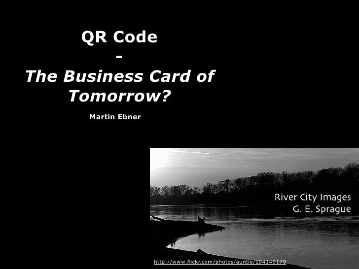 Qr Codes - the Business Card of Tomorrow