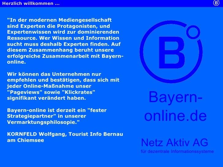 """Netz Aktiv AG für dezentrale Informationssysteme Bayern-online.de """"In der modernen Mediengesellschaft sind Experten d..."""