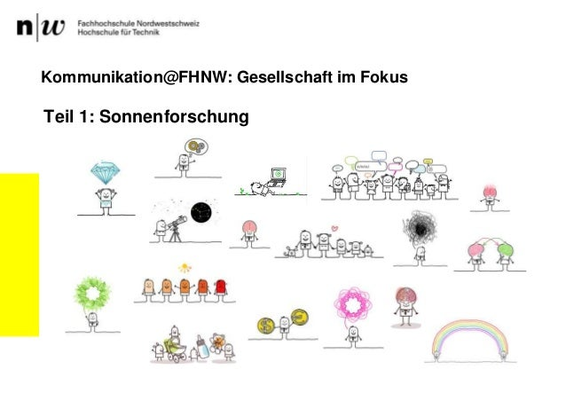 Teil 1: Sonnenforschung Kommunikation@FHNW: Gesellschaft im Fokus