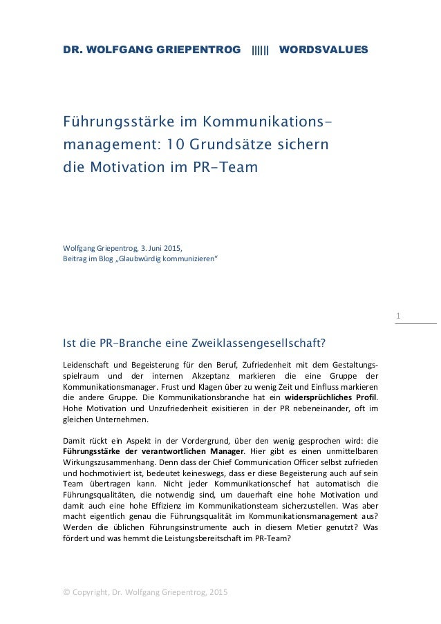 DR. WOLFGANG GRIEPENTROG |||||| WORDSVALUES © Copyright, Dr. Wolfgang Griepentrog, 2015 1 Führungsstärke im Kommunikations...