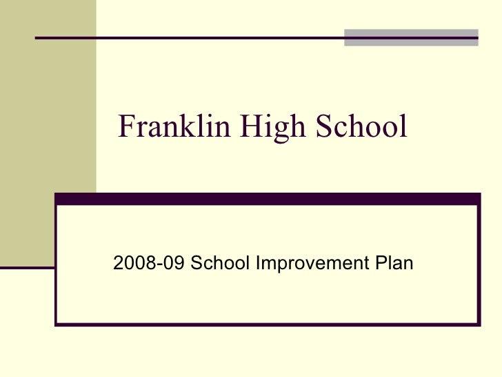 Franklin High School 2008-09 School Improvement Plan