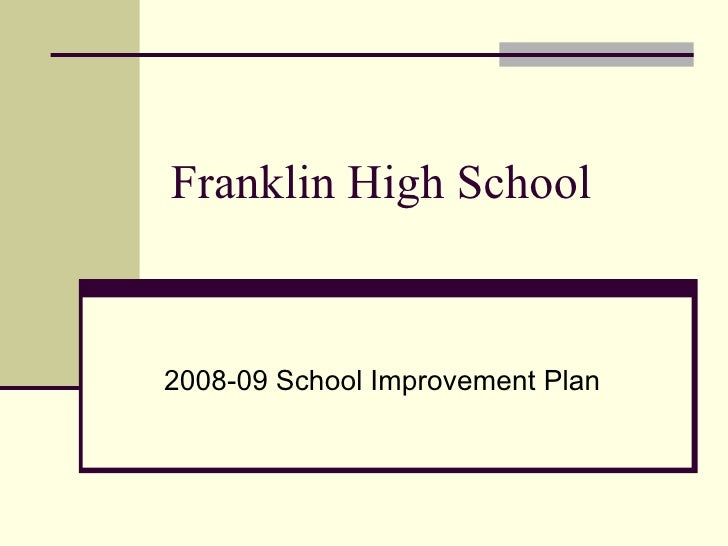 Franklin, MA School Improvement Plan 2/10/09