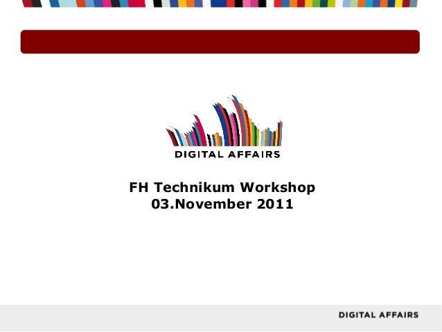 FH Technikum Workshop 03.November 2011