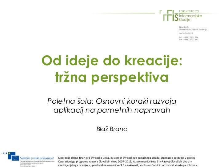 Razvoj za pametne naprave: trženjski vidik, Fakulteta za Informacijske študije, Novo Mesto