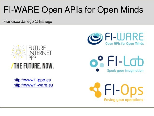 FIWARE Open API's for Open Minds, Campus Party Brasil 2014