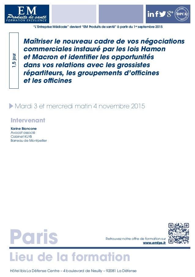 Paris Lieu de la formation Retrouvez notre offre de formation sur www.emfps.fr Prisee n charge Priseen charge Mardi 3 et m...