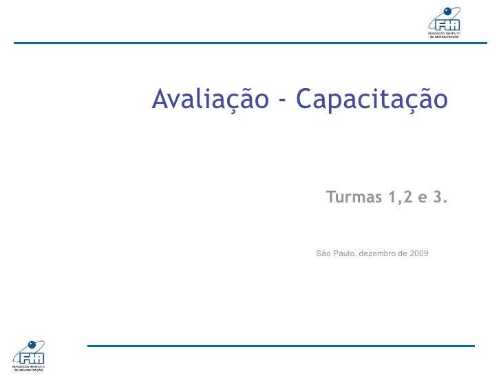 Primeira Etapa do Programa de Gestão     do Conhecimento e Inovação  Anexo VI do Relatório Final – Dezembro               ...