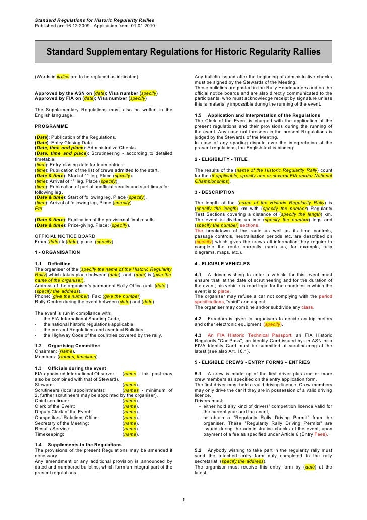 Standard Regulations for Historic Regularity RalliesPublished on: 16.12.2009 - Application from: 01.01.2010     Standard S...