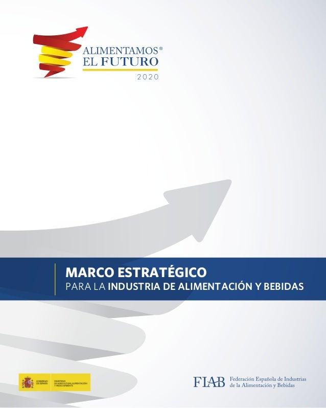 ALIMENTAMOS EL FUTURO, FIAB - MAGRAMA, FOLLETO MARCO ESTRATÉTIGO