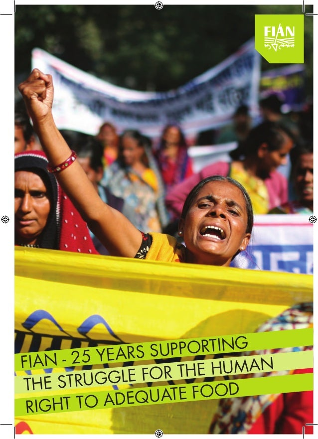 right to adequate food FIAN - 25 years supporting the struggle for the human