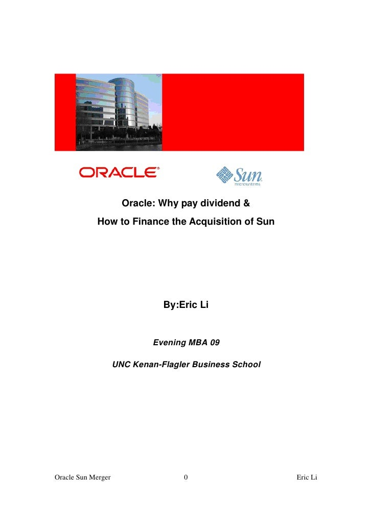 Oracle: Why pay dividend &             How to Finance the Acquisition of Sun                                    By:Eric Li...