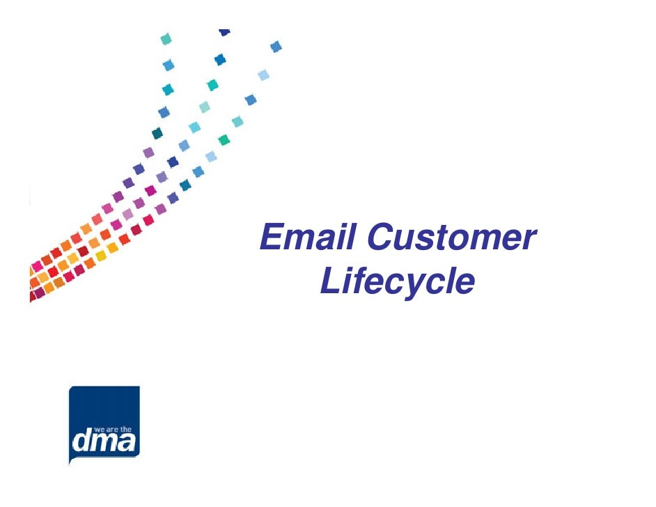 DMA North: Email customer lifecycle