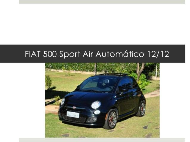 FIAT 500 Sport Air Automático 12/12