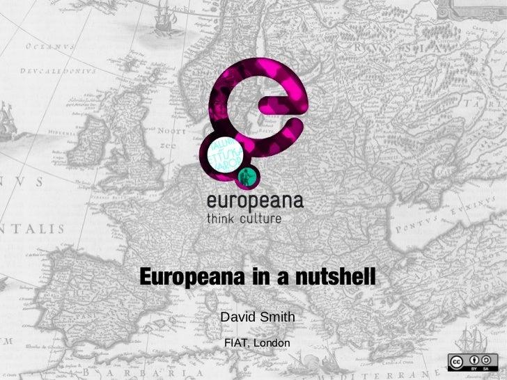 Europeana in a Nutshell