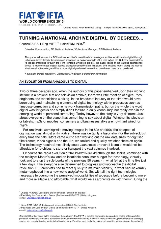 WORLD CONFERENCE 2013 OCTOBER 25- 282013 DUBAI, UAE Charles Fairall, Helen Edmunds (2013). Turning a national archive digi...