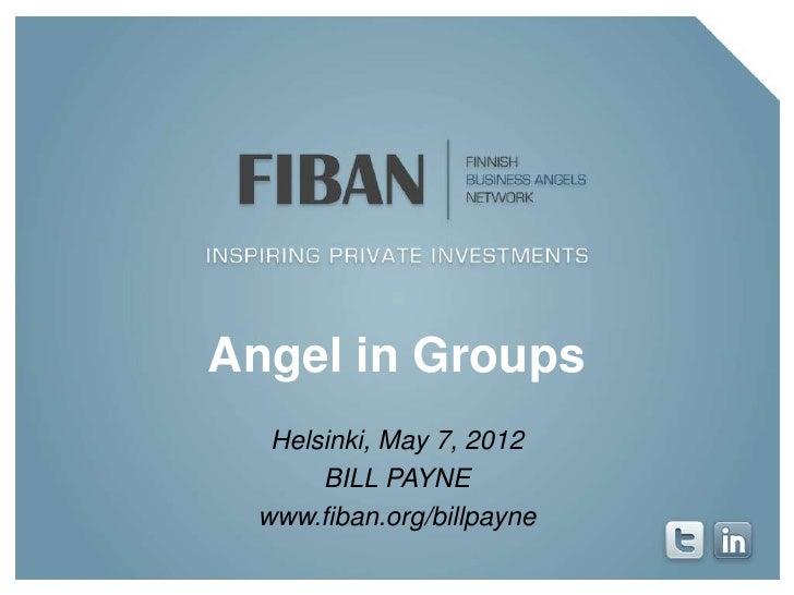 Angel in Groups  Helsinki, May 7, 2012      BILL PAYNE www.fiban.org/billpayne