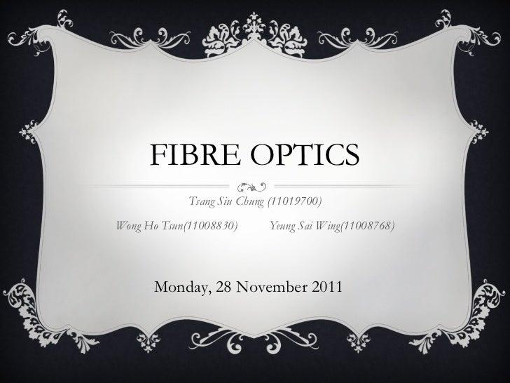 Fiber optics final