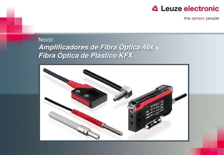 Novo!Amplificadores de Fibra Óptica 46x eFibra Óptica de Plástico KFX