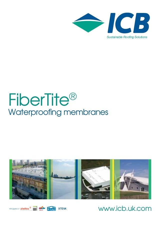 FiberTite: Waterproof membranes from ICB