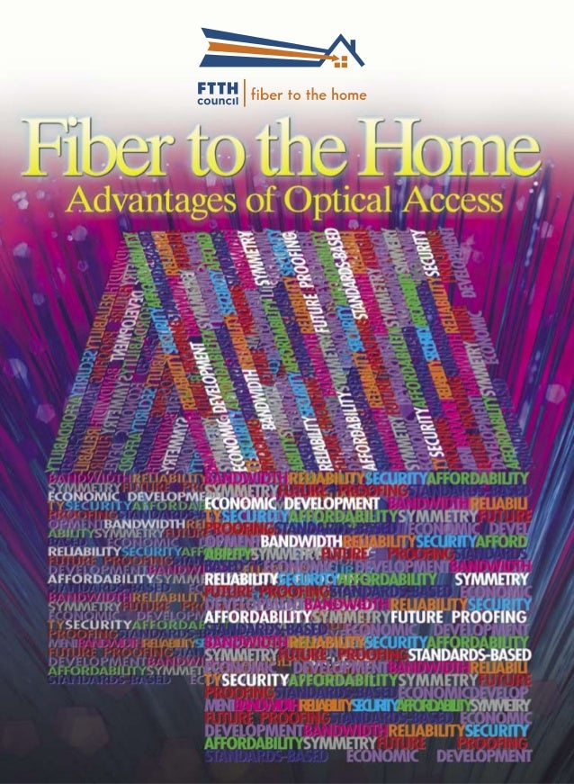 | The Advantages of Fiber | FTTH Council Copyright © 1988-2000 Microsoft Corp. and/or its suppliers. All rights reserved. ...