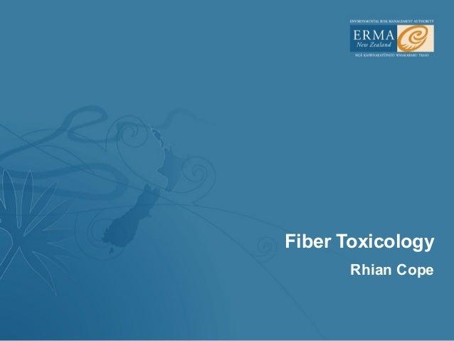 Fiber Toxicology       Rhian Cope