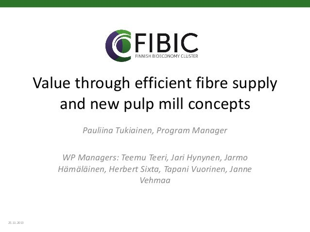 Value through efficient fibre supply and new pulp mill concepts, Pauliina Tukiainen